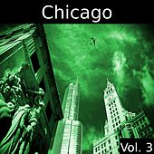 Chicago, Vol. 3 by Various Artists