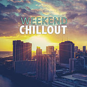 Weekend Chillout by Various Artists