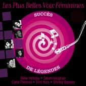 Les plus belles voix féminines (Succès de légendes) von Various Artists