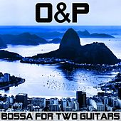 Bossa for Two Guitars de O&P