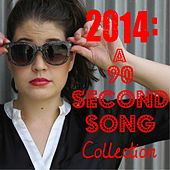 2014: A 90 Second Song Collection von Beth Crowley