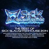 MikeWave Presents The Best Of Sick Slaughterhouse 2014 by Various Artists