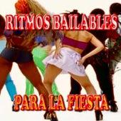 Ritmos Bailables para la Fiesta by Various Artists