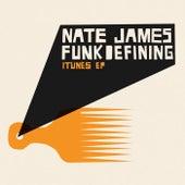 Funkdefining - EP by Nate James
