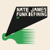 Funkdefining - EP von Nate James
