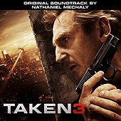Taken 3 (Original Motion Picture Soundtrack) di Various Artists