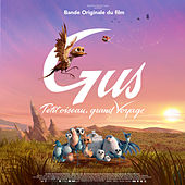 Gus: petit oiseau, grand voyage (Bande originale du film) by Various Artists