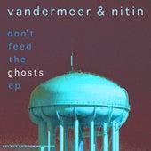 Don't Feed The Ghosts - Single by Vandermeer