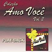 Amo Você Vol. 2 (Playback) von Various Artists