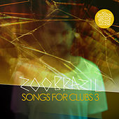 Songs for Clubs 3 von Various Artists
