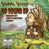 No Sound EP de Steppa Style