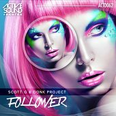 Follower by Scott G