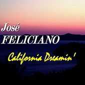 California Dreamin' de Jose Feliciano
