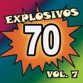 Explosivos 70, Vol. 7 de Various Artists