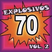 Explosivos 70, Vol. 2 de Various Artists