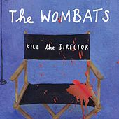 Kill the Director (CSS Remix) de The Wombats