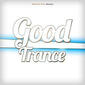 Good Trance von Various Artists