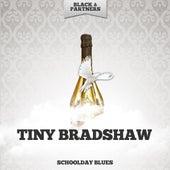 Schoolday Blues von Tiny Bradshaw