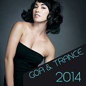Goa & Trance 2014 von Various Artists