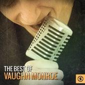 The Best of Vaughn Monroe by Vaughn Monroe
