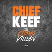 Chiraq Villian by Chief Keef