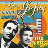 Los Jefes - Daniel Santos y Tito Cortés by Various Artists