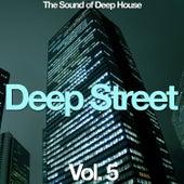 Deep Street Vol. 5 by Various Artists