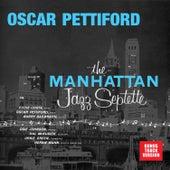 The Manhattan Jazz Septette (Bonus Track Version) by Oscar Pettiford
