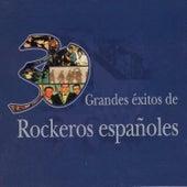 30 Grandes Éxitos de Rockeros Españoles by Various Artists