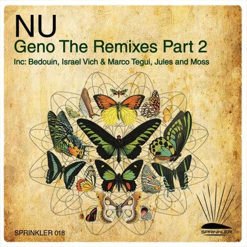 Geno Remixes Part 2 by NU