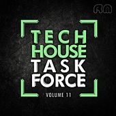 Tech House Task Force, Vol. 11 by Various Artists
