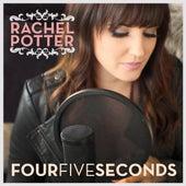 Four Five Seconds de Rachel Potter