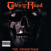 Tales From The Hood (The Soundtrack) by Various Artists