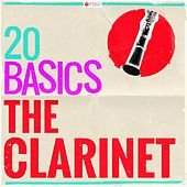 20 Basics - The Clarinet (20 Classical Masterpieces) de Various Artists