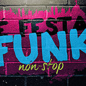 É Festa Funk - Non-Stop von Various Artists