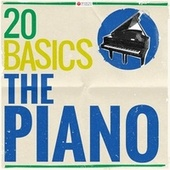 20 Basics - The Piano (20 Classical Masterpieces) de Various Artists