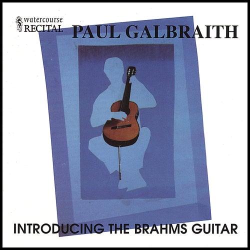 Introducing the Brahms Guitar by Paul Galbraith