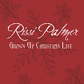 Grown Up Christmas List by Rissi Palmer