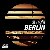 At Night - Berlin by Various Artists