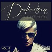 Dedication to House Music, Vol. 4 by Various Artists