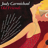 Old Friends by Judy Carmichael