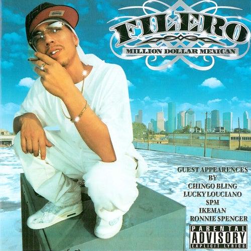 Million Dollar Mexican by Filero