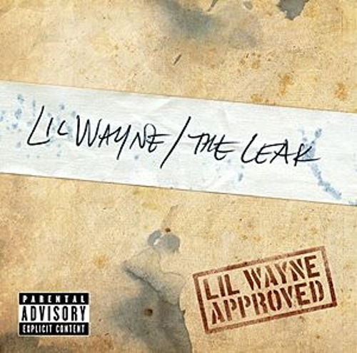 The Leak by Lil Wayne