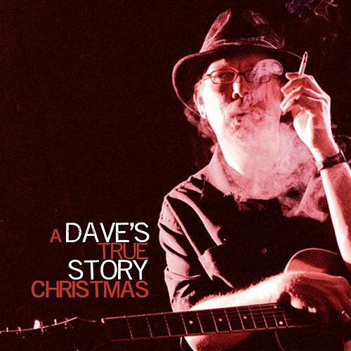 A Dave's True Story Christmas by Dave's True Story