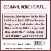 Seemann, deine Heimat... von Various Artists