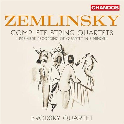 Zemlinsky: Complete String Quartets by Brodsky Quartet