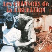 Les chansons de la Libération de Various Artists