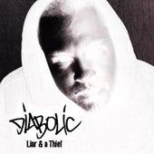 Liar and a Thief (Instrumentals) by Diabolic