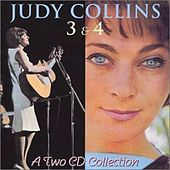 Collins, Judy 3 & 4 by Judy Collins