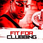 Fit for Clubbing von Various Artists